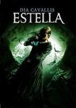 Dia Cavallis - Estella [eKönyv: epub,  mobi]