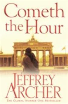 Jeffrey Archer - COMETH THE HOUR