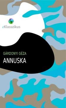 GÁRDONYI GÉZA - Annuska [eKönyv: epub, mobi]