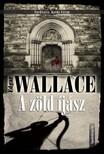 Edgar Wallace - A zöld íjász [eKönyv: epub,  mobi]