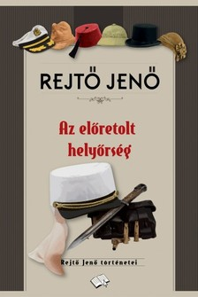 REJTŐ JENŐ - Az előretolt helyőrség [eKönyv: epub, mobi]