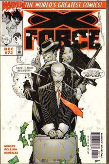 Moore, John Francis, Pollina, Adam - X-Force Vol. 1. No. 72 [antikvár]