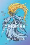 Green Tony - Defender of Genes [eKönyv: epub,  mobi]