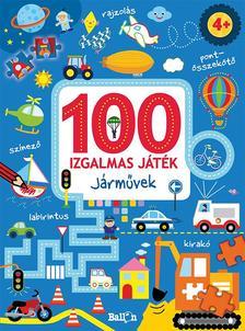 .- - 100 izgalmas játék - Járművek