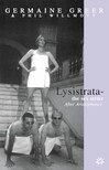 Aristophanes, Germaine Greer, Phil Wilmott - Lysistrata [eKönyv: epub,  mobi]