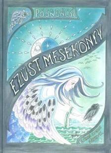 Pósa Lajos - PÓSA BÁCSI - EZÜST MESEKÖNYV + CD