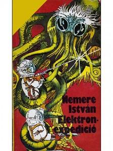 NEMERE ISTVÁN - Elektron-expedíció  [eKönyv: epub, mobi]