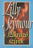 Seymour, Lilly - Szikrázó szívek [antikvár]