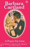 Barbara Cartland - 98. A Prayer For Love [eKönyv: epub,  mobi]