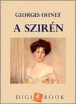 Georges Ohnet - A szirén [eKönyv: epub, mobi]