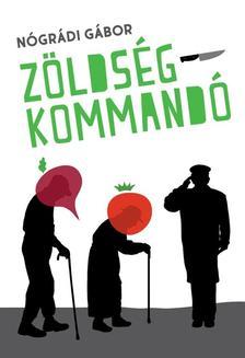 NÓGRÁDI GÁBOR - Zöldségkommandó
