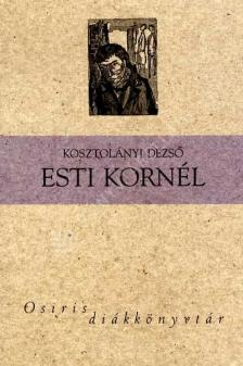- ESTI KORNÉL - OSIRIS DIÁKKÖNYVTÁR -