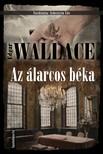 Edgar Wallace - Az álarcos béka [eKönyv: epub, mobi]