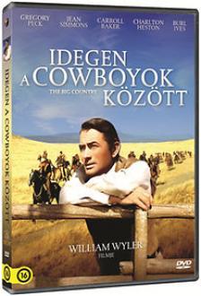 William Wyler - IDEGEN A COWBOYOK KÖZÖTT