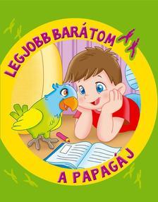 MITRI, MONICA PIERAZZI - Legjobb barátom - A papagáj