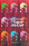 GOFMAN, PATRICK - Coeur-de-Cuir [antikvár]