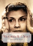 C. W. Gortner - Mademoiselle Chanel [eKönyv: epub,  mobi]
