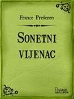 Gustav Krklec France Prešeren, - Sonetni vijenac [eKönyv: epub,  mobi]