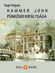 Walpole, Hugh - Harmer John pünkösdi királysága [eKönyv: epub,  mobi]