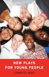 Charles Way, Charles Way, Janet Stanford - New Plays for Young People [eKönyv: epub,  mobi]