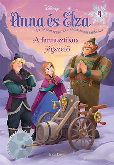 .- - Jégvarázs - Anna és Elza 4. - A fantasztikus jégszelő