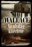 Edgar Wallace - Az alvilág kísértete [eKönyv: epub, mobi]<!--span style='font-size:10px;'>(G)</span-->