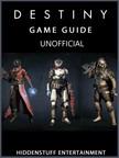 Entertainment HiddenStuff - Destiny Game Guide Unofficial [eKönyv: epub,  mobi]