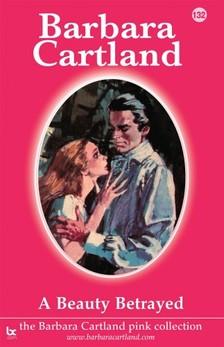 Barbara Cartland - A Beauty Betrayed [eKönyv: epub, mobi]