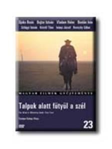 Szomjas György - TALPUK ALATT FÜTYÜL A SZÉL   (MFGY. 23)