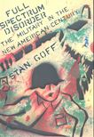 GOFF, STAN - Full Spectrum Disorder [antikvár]