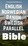 TruthBeTold Ministry, Joern Andre Halseth, King James, Det Norske Bibelselskap, Kong Gustav V - English Norwegian Danish Swedish Parallel Bible [eKönyv: epub,  mobi]