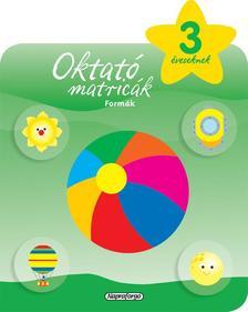 Napraforgó Könyvkiadó - Oktató matricák - Formák (3 éveseknek)