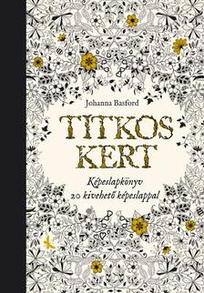 Johanna Basford - TITKOS KERT - képeslapkönyv