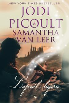 Jodi Picoult - Samantha van LeerJodi Picoult - Samantha van Leer - Lapról lapra