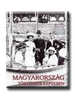 Gyurgyák János - Magyarország története képekben I-III.<!--span style='font-size:10px;'>(G)</span-->