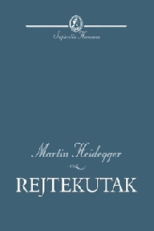 Martin Heidegger - REJTEKUTAK