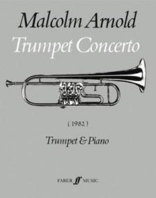 ARNOLD, MALCOLM - TRUMPET CONCERTO FOR TRUMPET AND PIANO