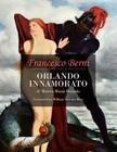 Berni Francesco - Orlando Innamorato of Matteo Maria Boiardo [eKönyv: epub,  mobi]