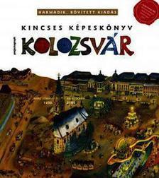 Zágoni Balázs - Kincses Képeskönyv Kolozsvár