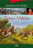 Harsányi Zsolt - Zrínyi Miklós<!--span style='font-size:10px;'>(G)</span-->