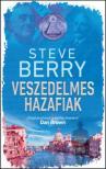 Steve Berry - Veszedelmes hazafiak<!--span style='font-size:10px;'>(G)</span-->