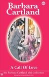 Barbara Cartland - A Call of Love [eKönyv: epub, mobi]