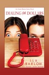 Barlow Ila - Dialing for Dollars: An Annie Barton Series Book [eKönyv: epub,  mobi]