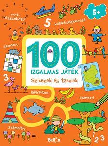 .- - 100 izgalmas játék - Színezek és tanulok