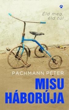 Pachmann Péter - Misu háborúja