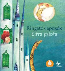 GRÓH ILONA - Cifra palota - Ringató-lapozók 4