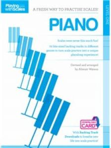 PLAYING WITH SCALES. PIANO LEVEL ONE + DOWNLOAD CARD