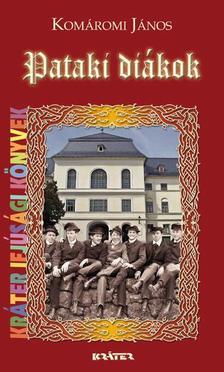 Komáromi János - Pataki diákok