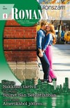 Trish Morey, Leanne Banks Trish Wylie, - Romana különszám 71. kötet (Sakkban tartva, Szüret San Sebastianban, Amerikából jöttem...) [eKönyv: epub, mobi]<!--span style='font-size:10px;'>(G)</span-->