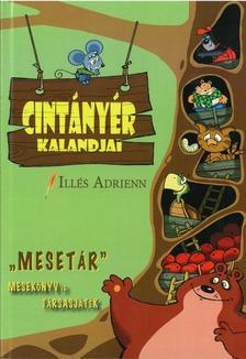 Illés Adrienn - Cintányér kalandjai - Mesekönyv és társasjáték